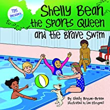 Shelly Bean the Sports Queen and the Brave Swim