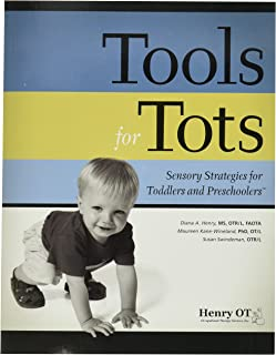 Henry OT Tools for Tots: Sensory Strategies for Toddlers and Preschoolers Book