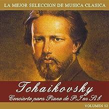 Tchaikovsky: Concierto para Piano de P. I en Si b
