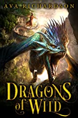 Dragons of Wild (Upon Dragon's Breath Trilogy Book 1) Kindle Edition