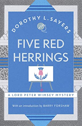 Five Red Herrings: Lord Peter Wimsey Book 7 (Lord Peter Wimsey Series) (English Edition)