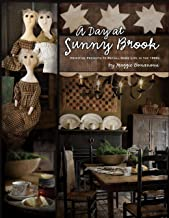 A Day at Sunny Brook: Primitive Projects to Recall Home Life in the 1800s