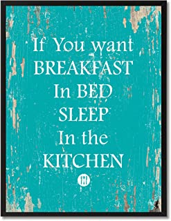 "Lienzo enmarcado con texto en inglés ""If You Want Breakfast In Bed Sleep In The Kitchen"", color azul"