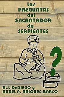Las Preguntas del Encantador de Serptientes (El Encantador de Serpientes nº 1) (Spanish Edition)