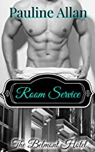 Room Service: The Belmont Hotel Series