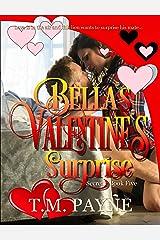 Bella's Valentine's Surprise: Secrets Book Five Kindle Edition