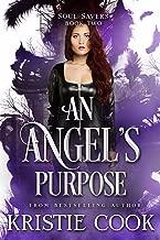 An Angel's Purpose (Soul Savers Book 2)