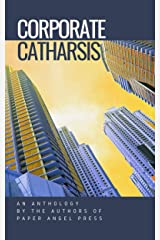 Corporate Catharsis Kindle Edition