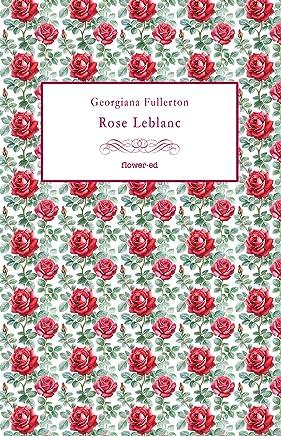 Rose Leblanc (Five Yards Vol. 11)