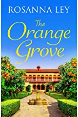 The Orange Grove: a mouth-watering holiday romance set in sunny Seville (English Edition) Format Kindle