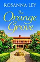 The Orange Grove: a mouth-watering holiday romance, perfect for longer nights