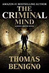 The Criminal Mind: A Psychological Thriller (The Good Lawyer Series Book 3) Kindle Edition