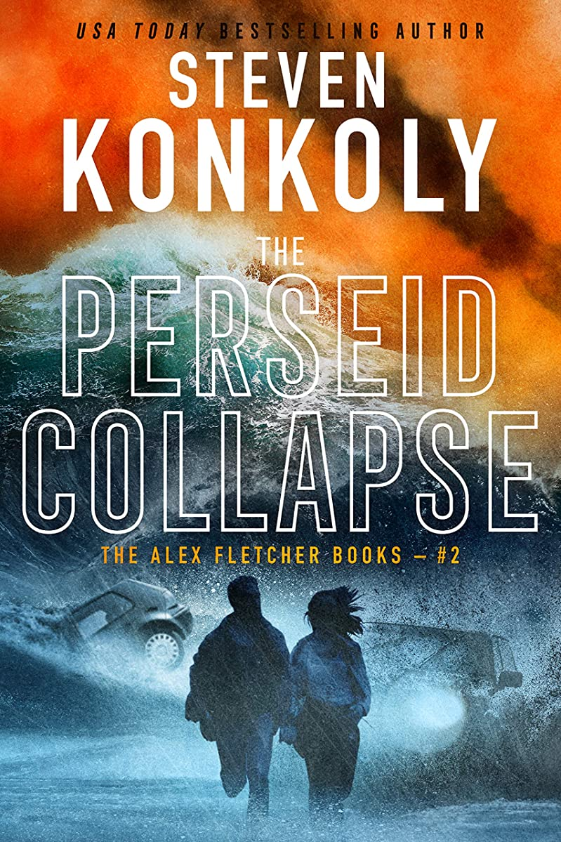 THE PERSEID COLLAPSE: A Modern Thriller (Alex Fletcher Book 2)