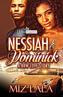 Nessiah And Dominick: A BBW Love Story