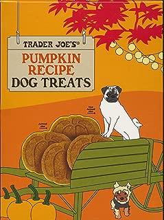 Trader Joe's Pumpkin Recipe Dog Treats