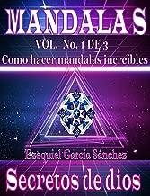 MANDALAS: Secretos de dios Vol.1 (Spanish Edition)