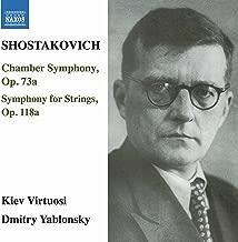 Shostakovich: Chamber Symphony, Op. 73a & Symphony for Strings, Op. 118a