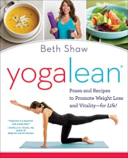 YogaLean: Poses and Recipes to Promote Weight Loss and Vitality-for Life!