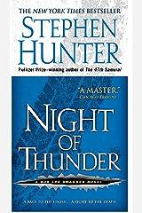 Night of Thunder: A Bob Lee Swagger Novel (Bob Lee Swagger Series Book 5) Kindle Edition