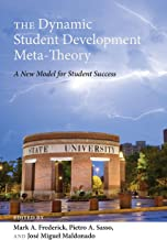 The Dynamic Student Development Meta-Theory: A New Model for Student Success (Adolescent Cultures, School, and Society Book 69)