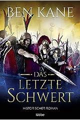 Das letzte Schwert: Historischer Roman (German Edition) Formato Kindle