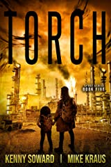 TORCH: Book 5 of the SPORE Series: (A Thrilling Post-Apocalyptic Survival Thriller) Kindle Edition