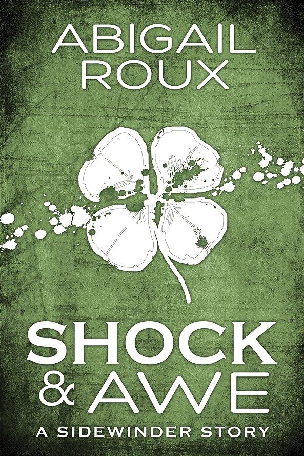 資源すみません暴君Shock & Awe (Sidewinder Book 1) (English Edition)