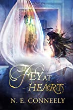 Fey At Heart (Fey Hearted Book 0)