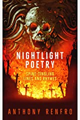 Nightlight Poetry: Spine-Tingling Lines and Rhymes Kindle Edition