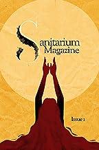 Sanitarium Magazine Issue 1