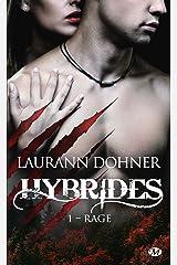 Rage: Hybrides, T1 Format Kindle