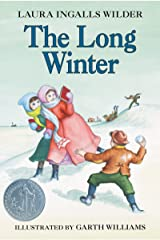 The Long Winter (Little House on the Prairie Book 6) Kindle Edition