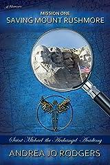 Saving Mount Rushmore Kindle Edition
