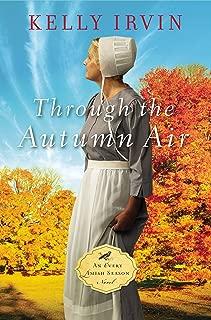 Through the Autumn Air (An Every Amish Season Novel Book 3)