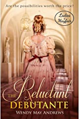 The Reluctant Debutante (Ladies of Mayfair Book 4) Kindle Edition
