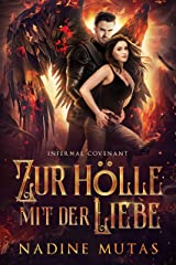 Infernal Covenant: Zur Hölle mit der Liebe (Dämonenpakt 1) (German Edition) Format Kindle
