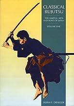 Classical Bujutsu: Classical Bujutsu v. 1 (The Martial Arts & Ways of Japan)