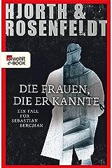 Die Frauen, die er kannte: Ein Fall für Sebastian Bergman (German Edition) Kindle Edition