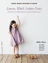 Mano, A: Linen, Wool, Cotton Kids (Make Good: Crafts + Life)