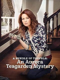 An Aurora Teagarden Mystery: A Bundle of Trouble