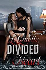 Divided Heart (Queens of Kings Book 2) Kindle Edition
