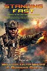 Standing Fast: Stories in the Last Brigade Universe Kindle Edition