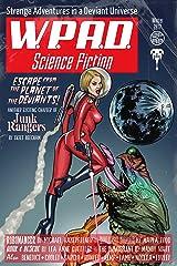 Strange Adventures in a Deviant Universe: WPaD Science Fiction Kindle Edition