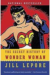 The Secret History of Wonder Woman (English Edition) eBook Kindle