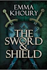 The Sword and Shield Kindle Edition