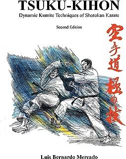 Tsuku Kihon: Dynamic Kumite Techniques of Shotokan Karate
