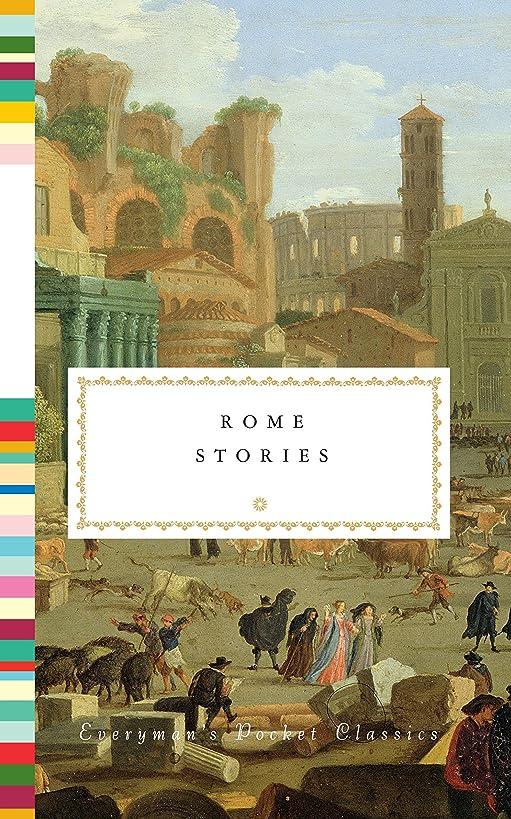 Rome Stories (Everyman's Library Pocket Classics Series)