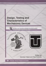 Design, Testing and Characteristics of Mechatronic Devices (Applied Mechanics and Materials)