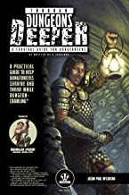 Through Dungeons Deeper: A Survival Guide for Dungeoneers As Written By A Survivor