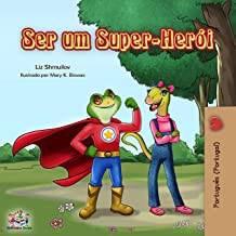 Ser um Super-Herói: Being a Superhero - Portuguese (Portugal) edition (Portuguese Portugal Bedtime Collection) (Portuguese Edition)